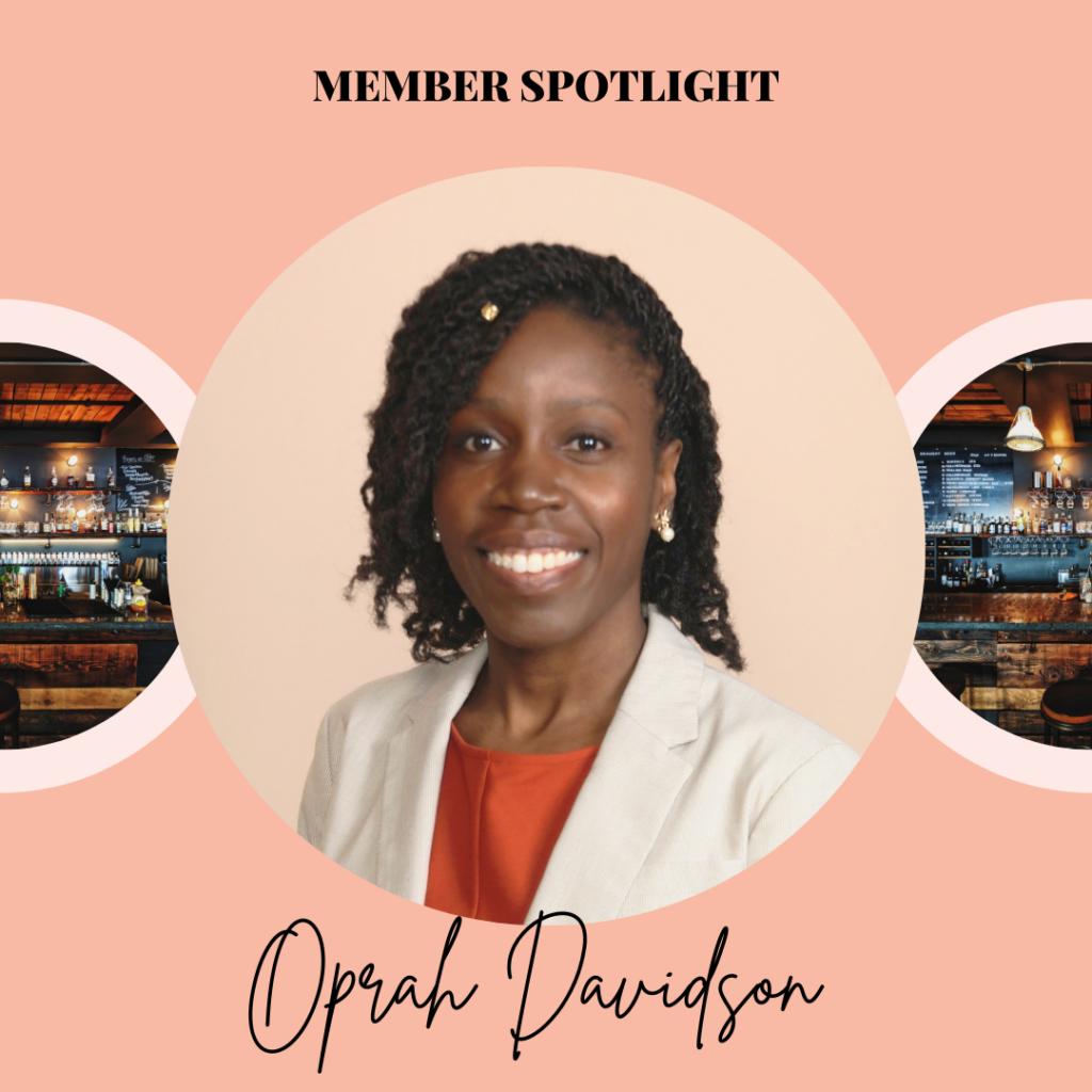 Oprah Davidson · Membership Spotlight